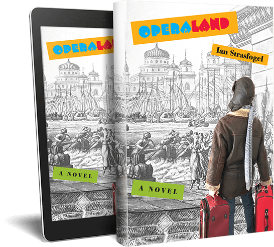 Operaland by Ian Strasfogel